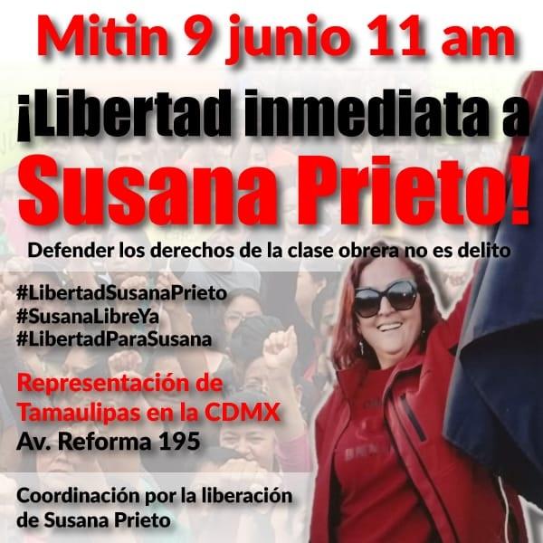 Comunicado: Libertad a Susana Prieto Terrazas, defensora de derechos laborales y abogada del SNITIS