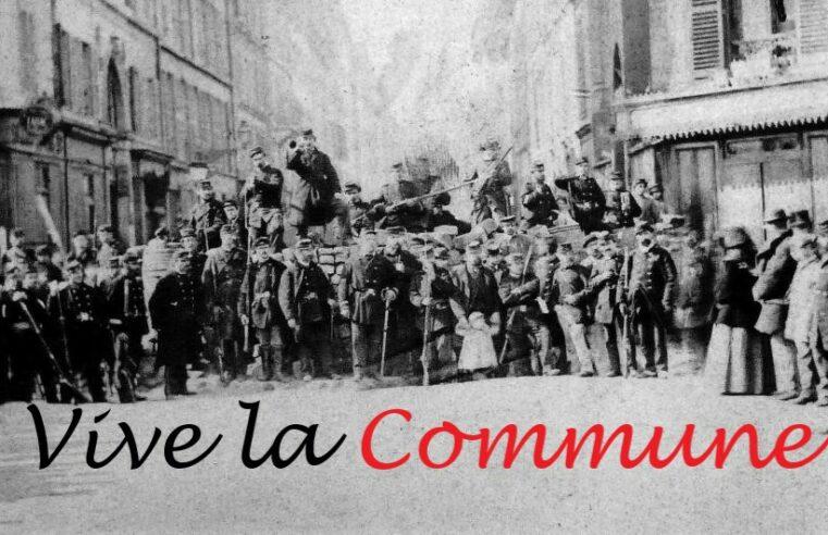 """""""Rechaza el polvo para ganar el premio"""" A 150 años de la Comuna de Paris"""
