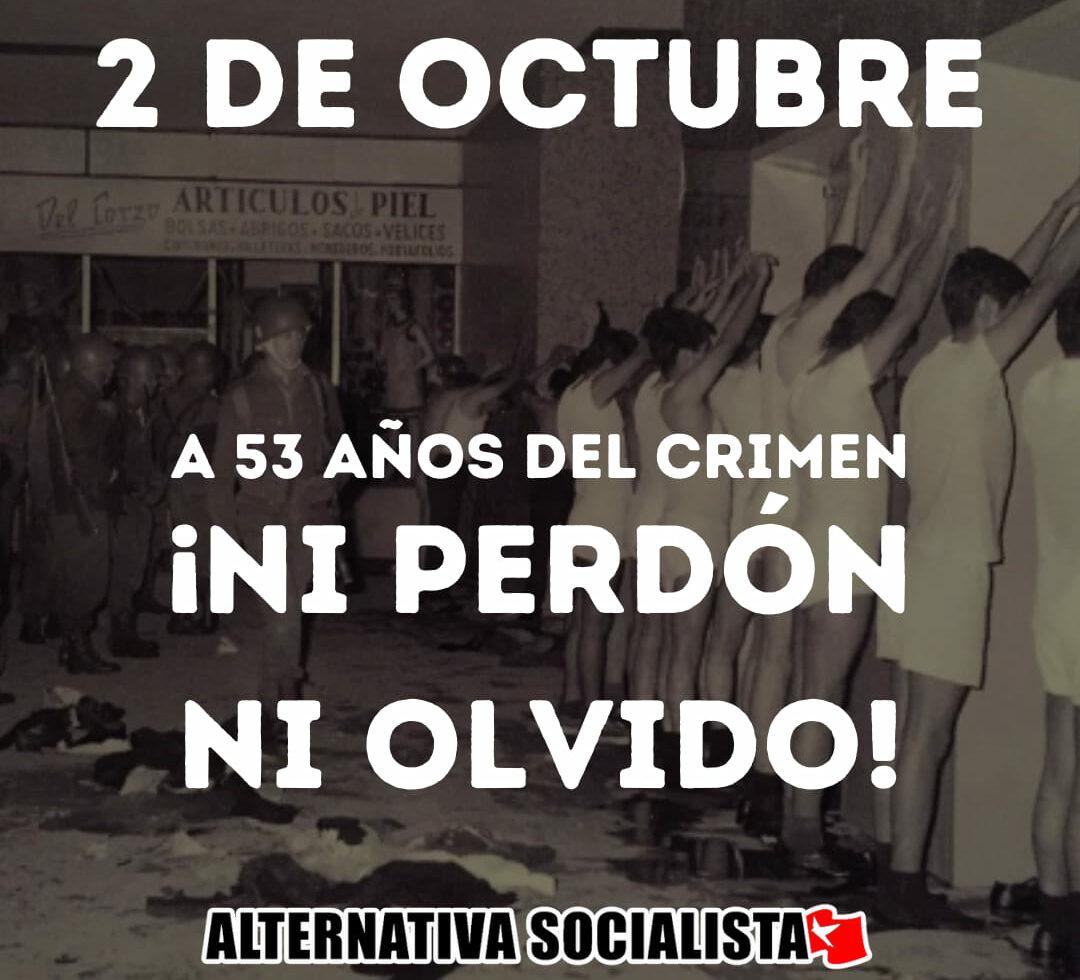 2 de octubre, no se olvida: ¡Recuperemos la memoria y la tradición organizativa del 68!