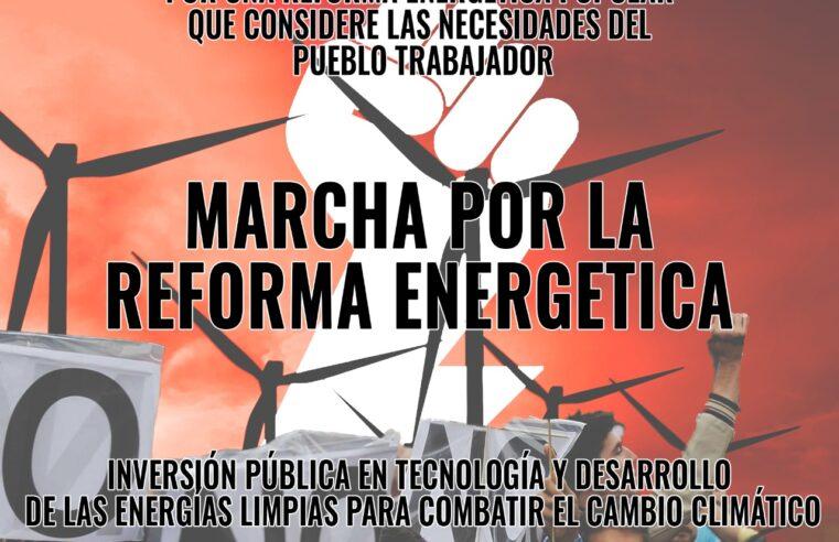 ¡Construyamos un frente único para conquistar y ampliar la reforma energética!